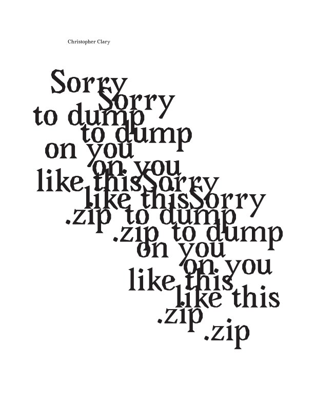 View Sorry to dump on you like this.zip by Christopher Clary