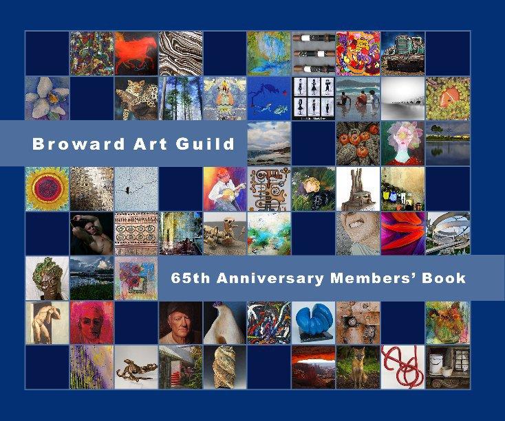 View Broward Art Guild 65th Anniversary Members' Book by Broward Art Guild
