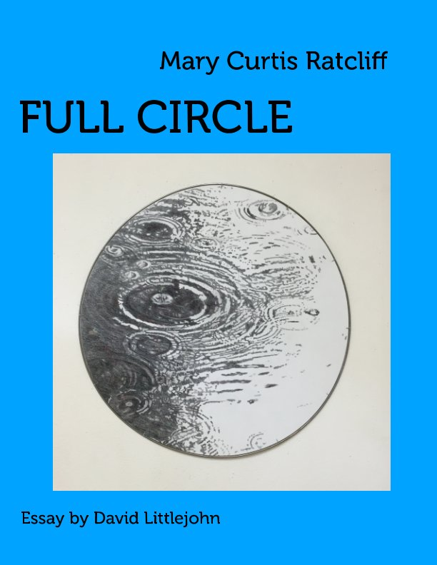 View Mary Curtis Ratcliff: Full Circle by David Littlejohn, Peter Samis