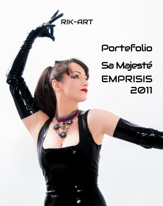 View Portefolio Sa Majeste EMPRISIS 2011 by Rik-Art