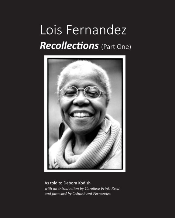 View Recollections (Part One) by Lois Fernandez