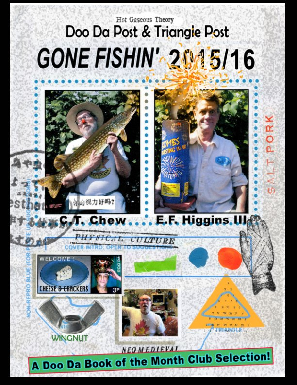 View Gone Fishin' by C. T. Chew & E. F. Higgins III