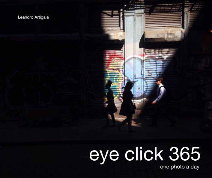 View eye Click 365 by Leandro Artigala