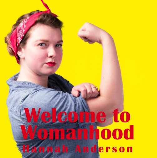 View Welcome to Womanhood by Hannah Anderson