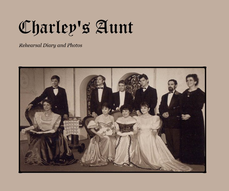 View Charley's Aunt by T J  Rand