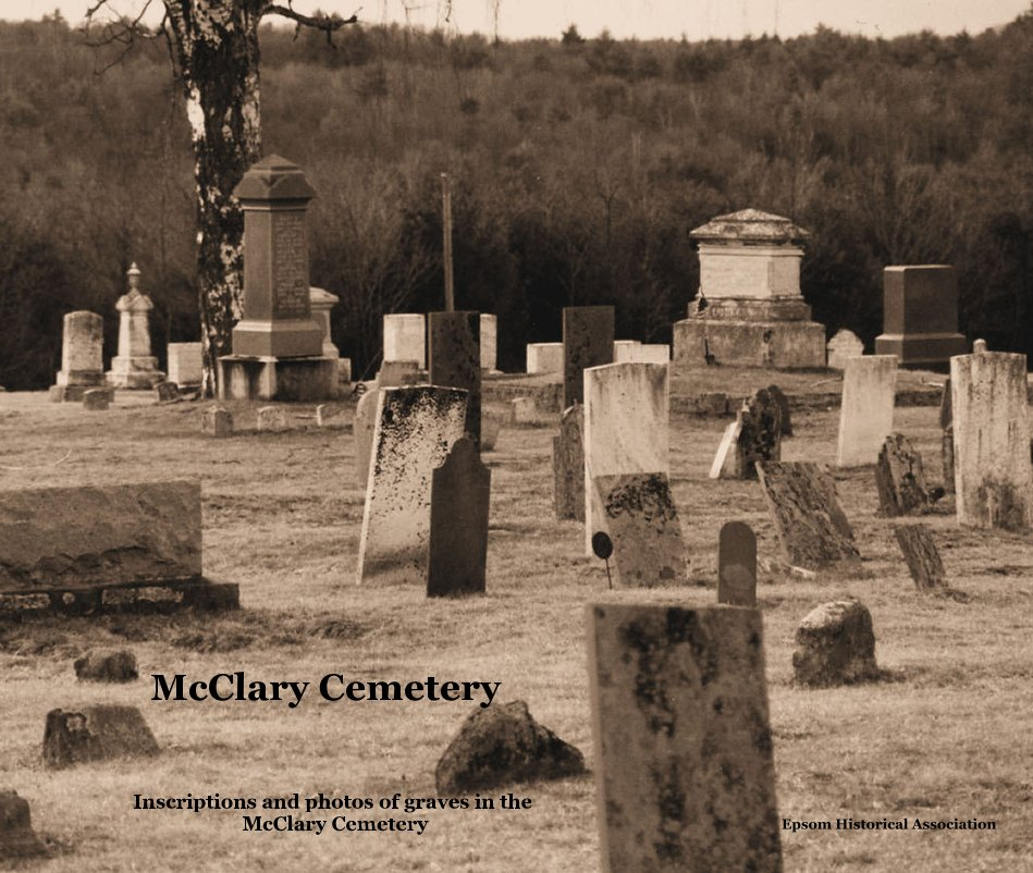 View McClary Cemetery by Epsom Historical Association