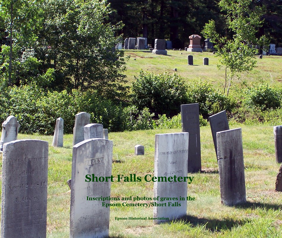 View Short Falls Cemetery by Epsom Historical Association