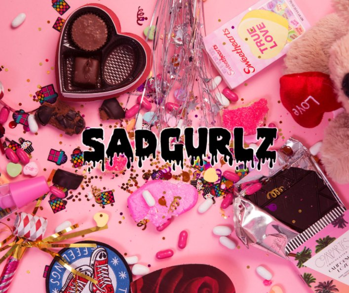 View SAD GURLZ: The Book by Samantha Lichtenstein and Jessica Williams
