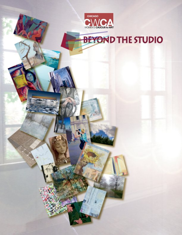 View Beyond the Studio by Chicago Womens' Caucus for Art