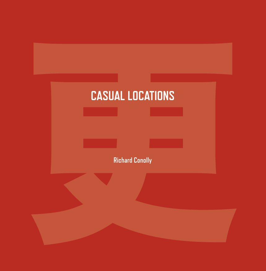 View China - Casual Locations by Richard Conolly