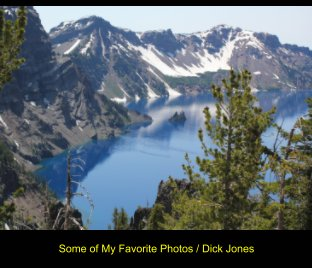 Some of My Favorite Photos / Dick Jones - Arts & Photography Books photo book