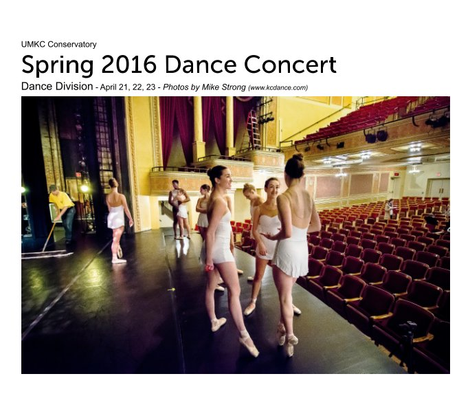 View UMKC Conservatory Dance Division - Spring 2016 Dance Concert by Mike Strong