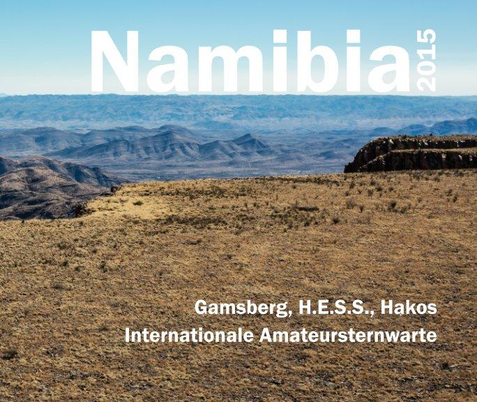 View Namibia 2015 - IAS Edition by Jennifer Büter, Martin Junius