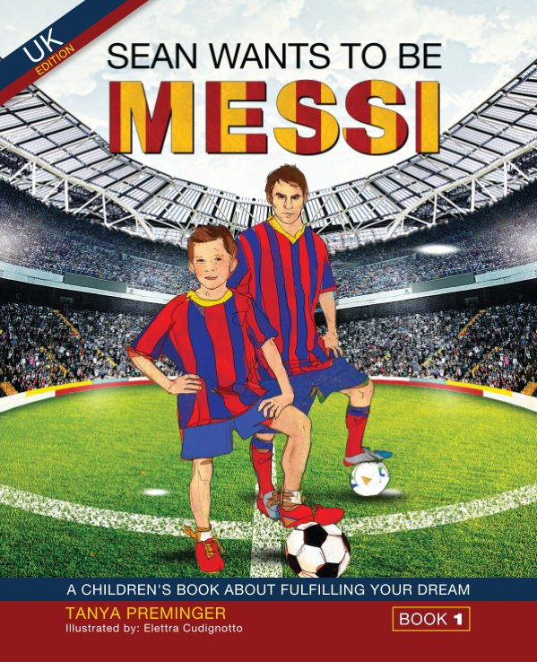 View Sean wants to be Messi by Tanya Preminger