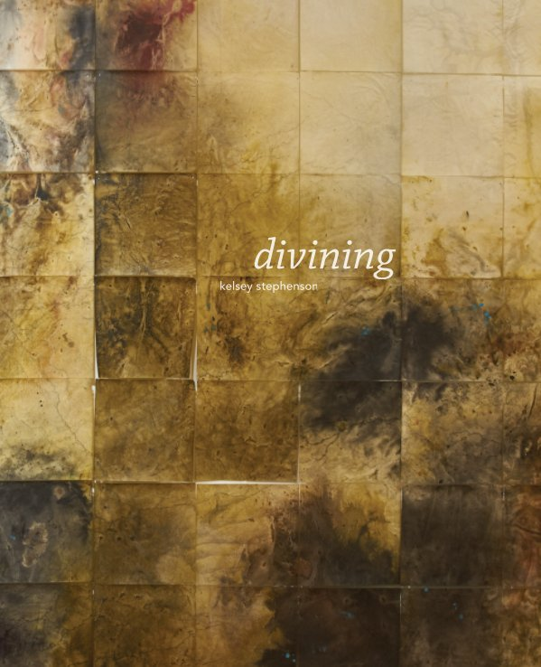 View divining by Kelsey Stephenson