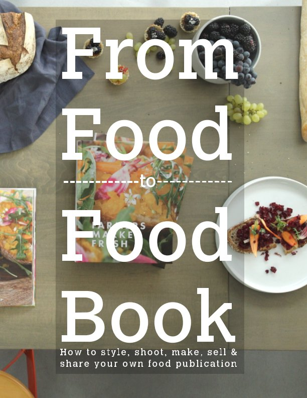 View From Food to Food Book by Blurb