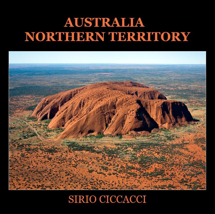 Visualizza Australia - Northern Territory di Sirio CICCACCI