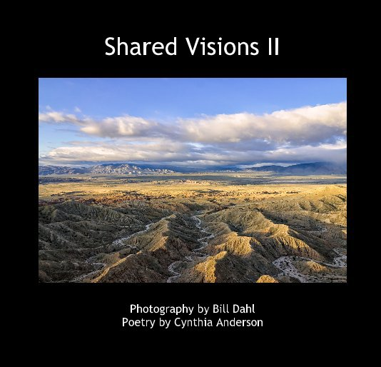 View Shared Visions II by Bill Dahl and Cynthia Anderson