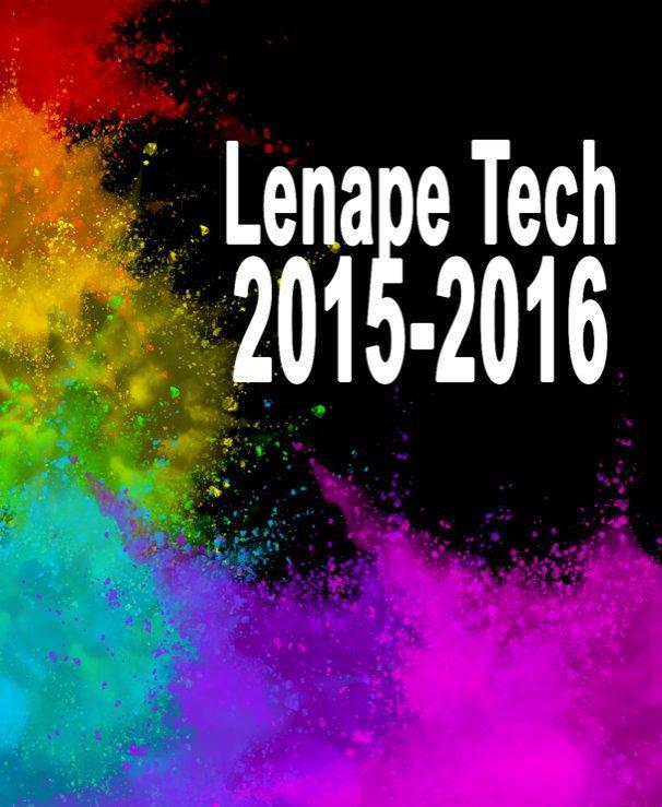 View 2016 Lenape Tech Yearbook by Lenape Tech