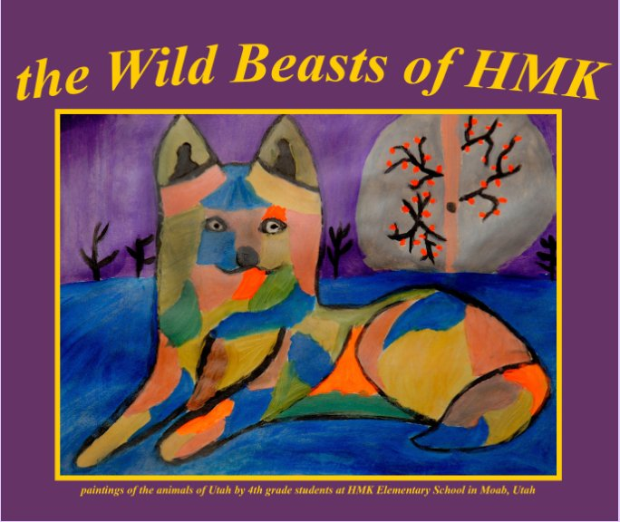 View The Wild Beasts of HMK by Bruce Hucko