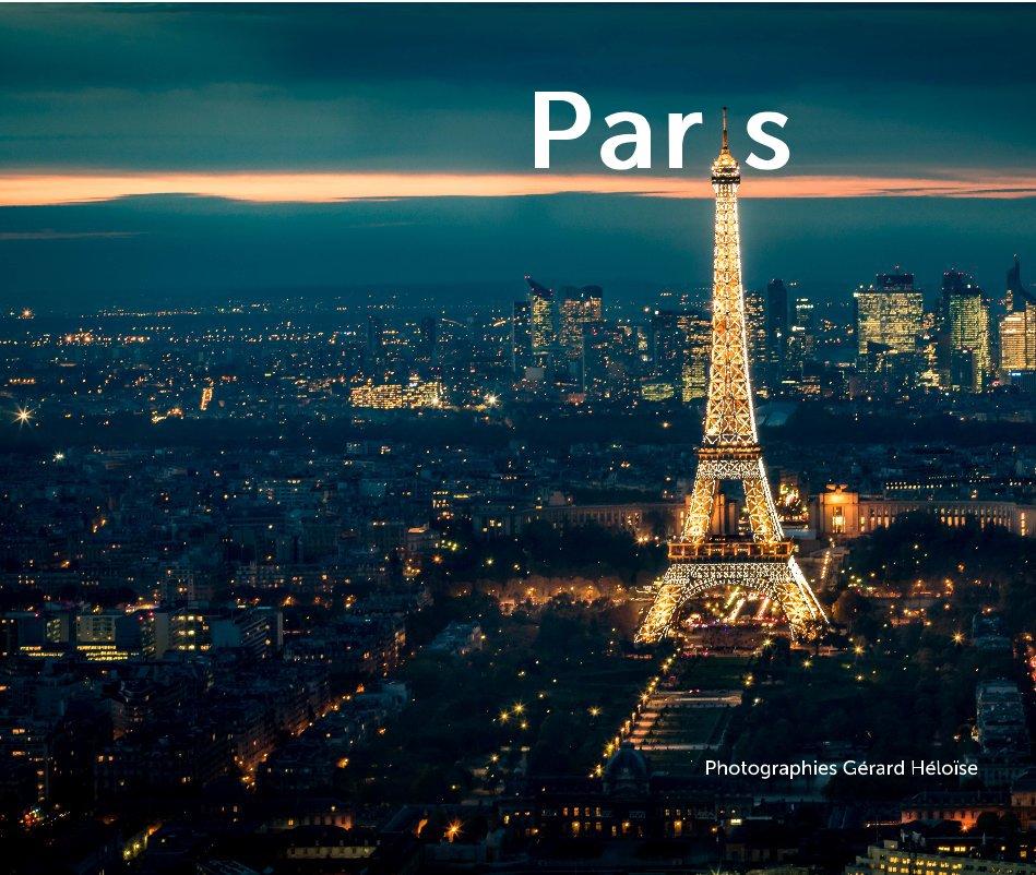 Bekijk Paris op Photographies Gérard Héloïse