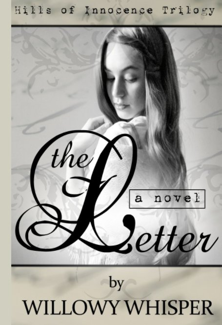 View The Letter by Willowy Whisper
