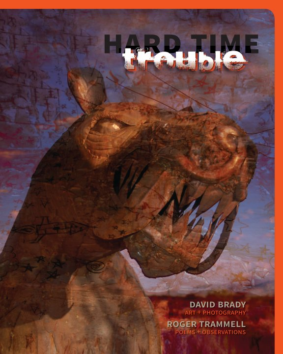 View HARD TIME TROUBLE by David Brady & Roger Trammell