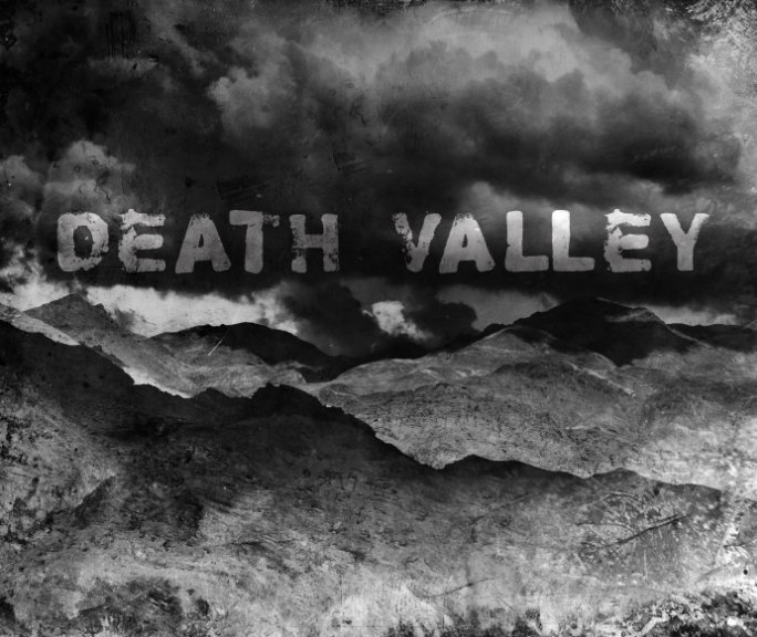 View Death Valley by Kyle Hanson
