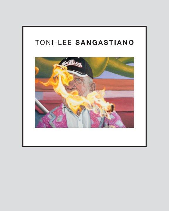 View Toni-Lee Sangastiano by Toni-Lee Sangastiano