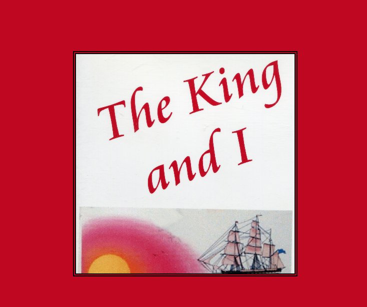 View The King and I by T J Rand