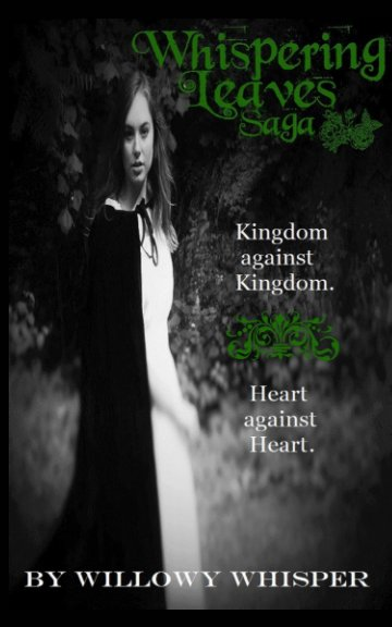 View Whispering Leaves Saga by Willowy Whisper