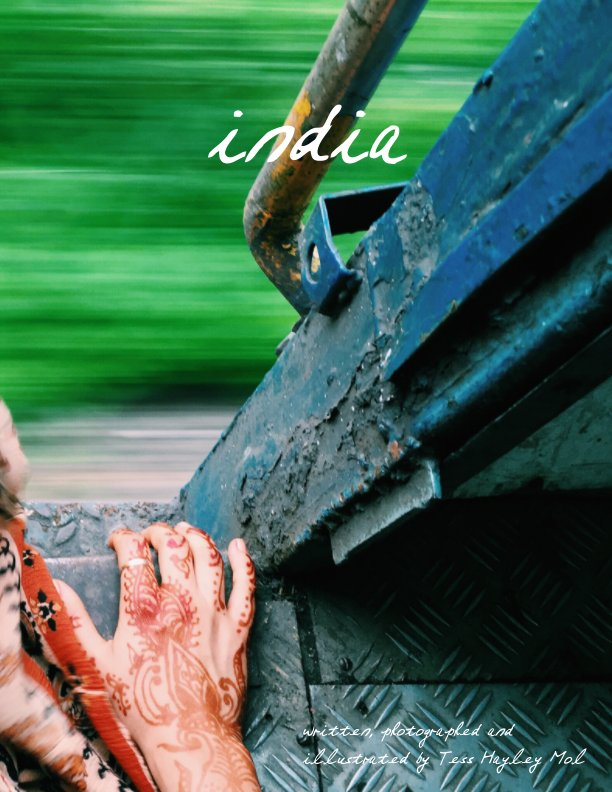 View INDIA by Tess Hayley Mol