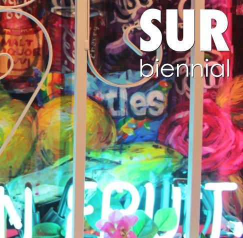 View The 3rd Los Angeles SUR:biennial by Cerritos College Art Gallery
