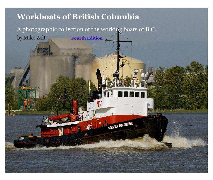 Bekijk Workboats of British Columbia op Mike Zelt               Fourth Edition
