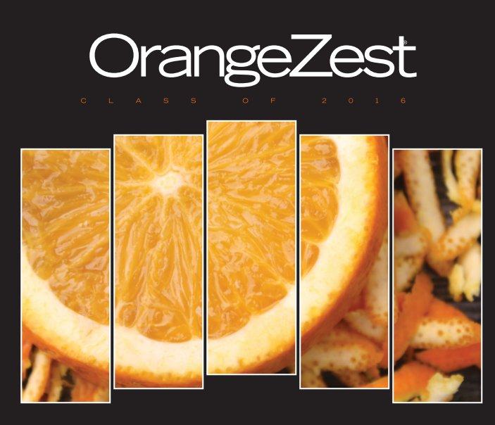 View OrangeZest 2016 by Kendal Kurzeja
