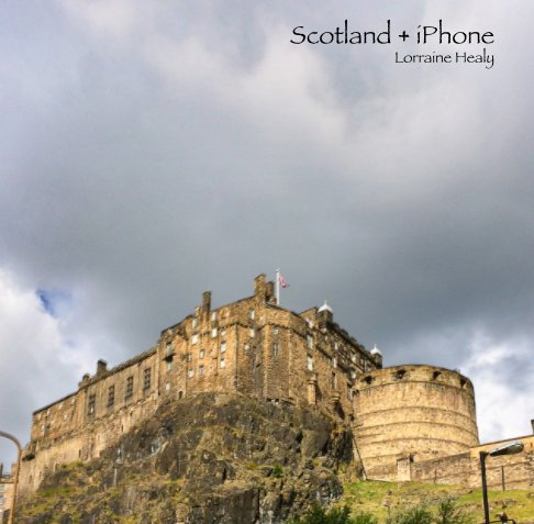 View Scotland iPhone book by Lorraine Healy