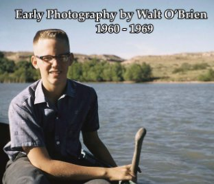 Early Photography by Walt O'Brien - Arts & Photography Books photo book