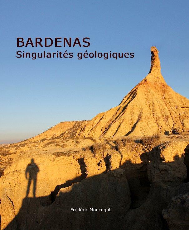 View BARDENAS by Frédéric Moncoqut