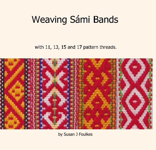 View Weaving Sámi Bands by Susan J Foulkes