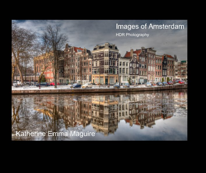 View Images of Amsterdam by Katherine Emma Maguire