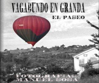 Vagabundo en Granda - Fotografía artística libro de fotografías