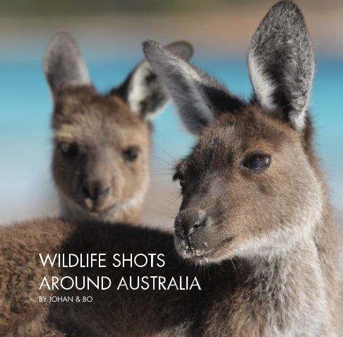 View WILDLIFE SHOTS AROUND AUSTRALIA by Johan & Bo