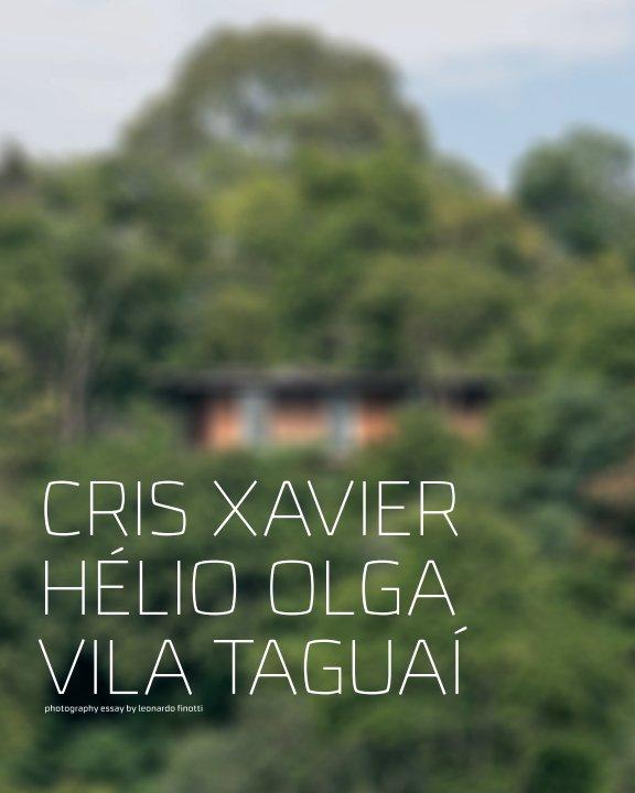 View cris xavier - vila taguaí by obra comunicação