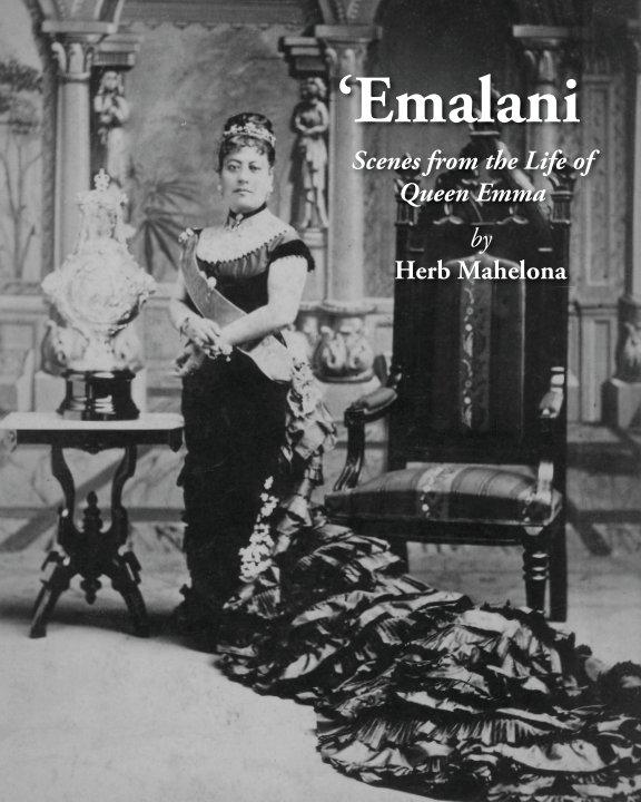 View Emalani by Herb Mahelona