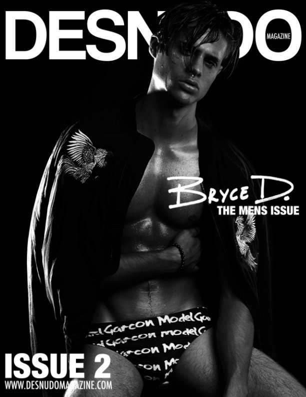 View DESNUDO MAGAZINE ISSUE 2 by COVER: BRYCE D