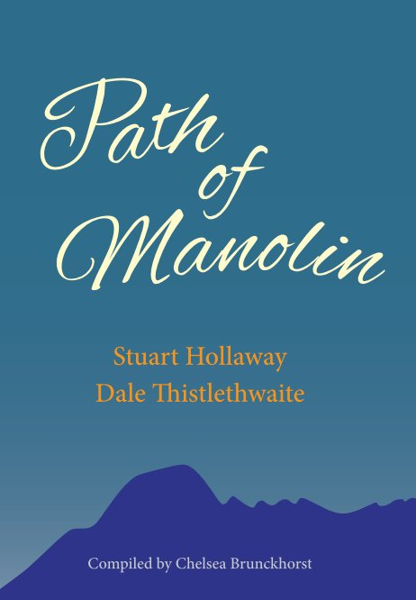 View Path of Manolin by Stuart Hollaway, Dale Thistlethwaite