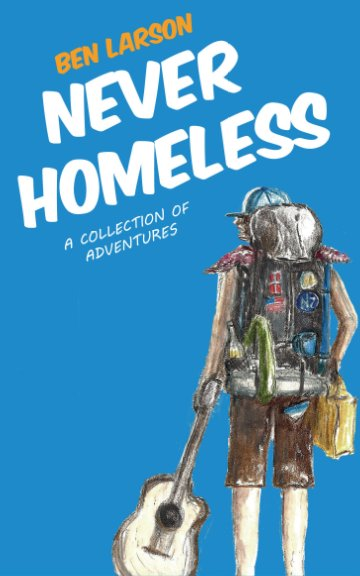 View Never Homeless by Ben Larson