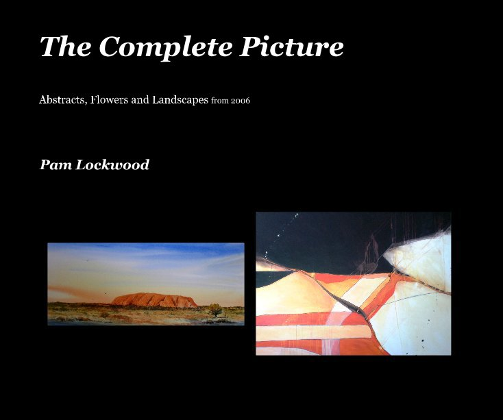View The Complete Picture by Pam Lockwood