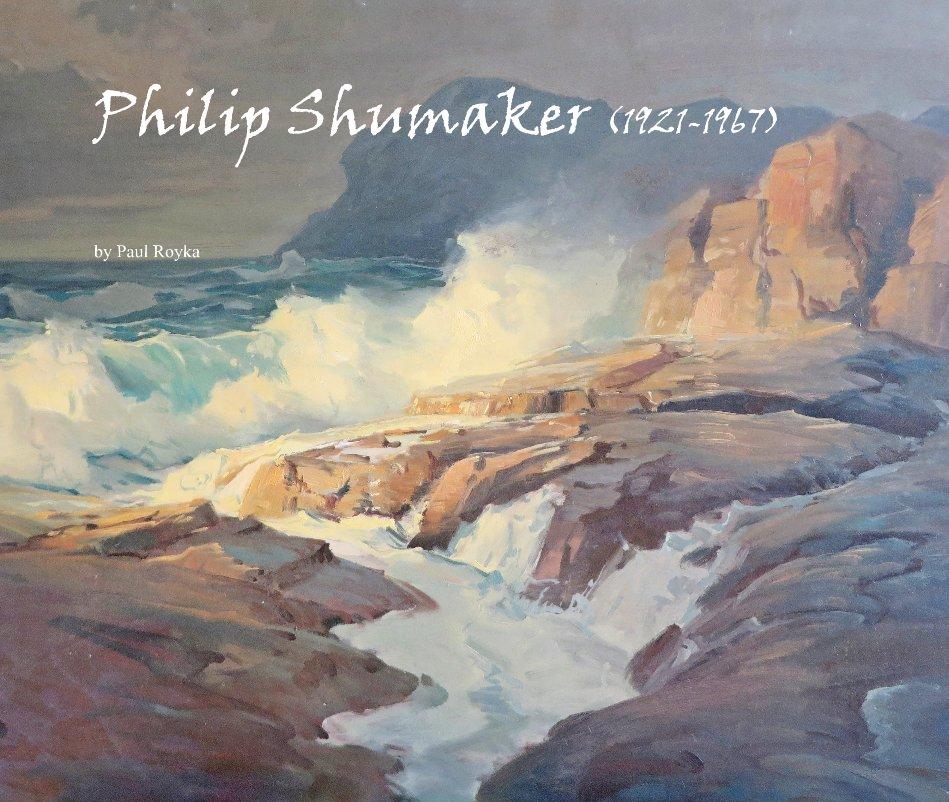 View Philip Shumaker (1921-1967) by Paul Royka