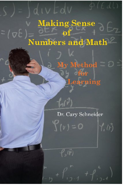 Bekijk Making Sense of Numbers and Math op Dr. Cary N. Schneider
